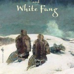 Call of the Wild and White Fang, The - Jack London
