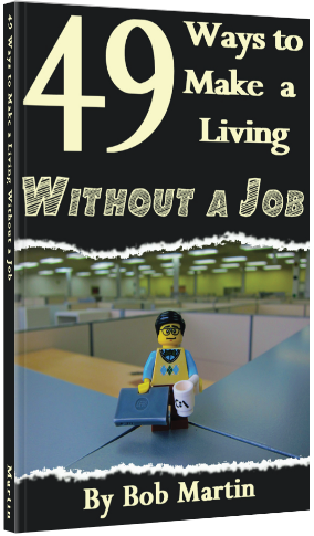 49 Ways to Make a Living Without a Job