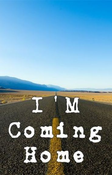i-am-coming-home