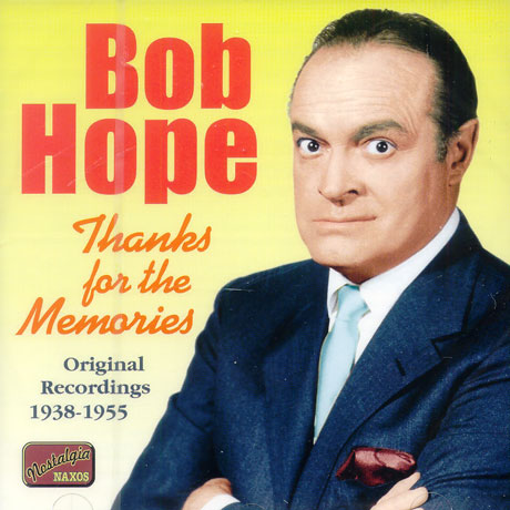 Bob Hope - Thanks for the memories